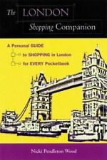 The London Shopping Companion: A Personal Guide to Shopping in London for Eve...