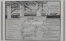 PUBLICITE CGT CIE GENERALE TRANSATLANTIQUE FRENCH LINE PAQUEBOT FRANCE 1931 AD