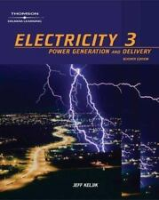 Electricity 3 : Power Generation, and Delivery by Jeff Keljik