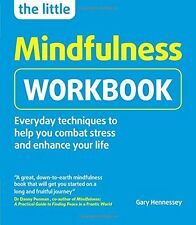 The Little Mindfulness Workbook New Paperback Book Gary Gary Hennessy