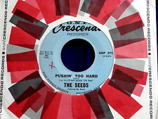 SEEDS~PUSHIN TOO HARD~TRY TO UNDERSTAND~ G.N.P. CRESCENDO ~ GARAGE 45