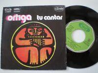 ORTIGA Tu Cantar SPAIN 45 1978 Chilean PROTEST FOLK Andean