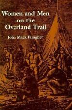 Women and Men on the Overland Trail (Yale Historical Publications, Mis-ExLibrary