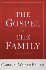 Gospel of the Family, The, Cardinal Walter Kasper, New Book