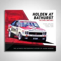 Holden At Bathurst - The Cars 1963 - 2017 (Aaron Noonan, signed)