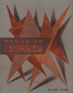 revue de l'aluminium. n°286 / Avril 1961  (industrie- architecture....)