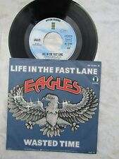EAGLES LIFE IN THE FAST LANE / WASTED TIME German asylum as 13 089N P/S