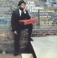 King Fleming Trio: Misty Night + Stand By + The Weary Traveler (3 Lps On 2 Cds)