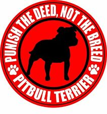 """PITBULL TERRIER PUNISH THE DEED NOT THE BREED 4"""" DOG PIT BULL RED STICKER"""