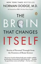 The Brain That Changes Itself : Stories of Personal Triumph from the Frontiers o