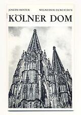 Wegweiser durch den Kölner Dom · Joseph Hoster · Greven um 1965