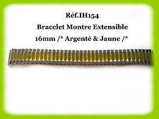 BRACELET MONTRE EXTENSIBLE /* ARGENTÉ ET JAUNE /* 16mm REF.IH154
