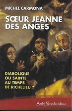 HISTOIRE - RELIGION / SOEUR JEANNE DES ANGES - LOUIS XIII - RICHELIEU - CARMONA