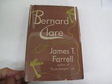 Fiction New York Witer Bernard Clare James T. Farrell DJ 1st Vanguard Press 1946