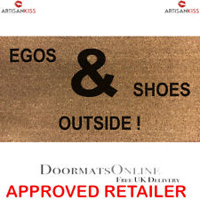 Stencilled Coir Internal Door Mat 70x40cm Egos & Shoes Outside!  By ARTISAN KISS