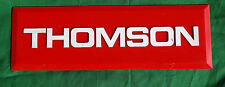 1 x plaque publicité ancienne Thomson  en plastique
