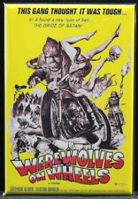 "Werewolves on Wheels Movie Poster 2"" X 3"" Fridge / Locker Magnet."