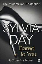 Bared to You (Crossfire, Book 1) By Sylvia Day