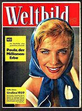 Weltbild Nr. 6 1.3.1959 Steffie Stroux (Cover), Susanne Cramer, Dunja Movar