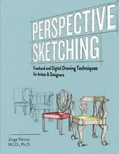 Perspective Sketching: Freehand and Digital Drawing Techniques for Artists & ...