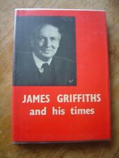 James Griffiths and His Times The Labour Party of Wales