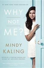 Why Not Me? by Mindy Kaling (Paperback / softback, 2016)...MNF158