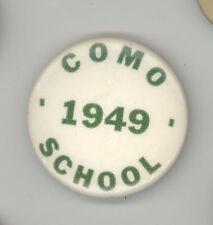 1949 COMO SCHOOL Saint Paul Minnesota ST Pinback PIN Button BADGE Education HIGH
