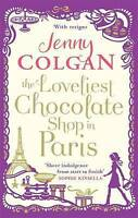 The Loveliest Chocolate Shop in Paris, Colgan, Jenny, Very Good Book