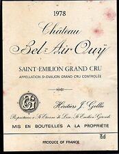 SAINT EMILION GC ETIQUETTE CHATEAU BEL AIR OUY 1978 75 CL §19/03/16§