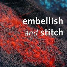 EMBELLISH & STITCH Embellisher Machine Needlefelt Textiles NEW BOOK Maggie Grey