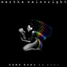 Martha Wainwright / Come Home To Mama - Vinyl LP 180g + CD