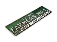 TIN SIGN County Farmers Market Metal Décor Wall Art Farm Shop Cottage A313