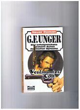 G. F. Unger - Verdammter Colt - Western-Taschenbuch 45 182