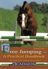 New Book FREE JUMPING PRACTICAL HANDBOOK Claudia Gotz