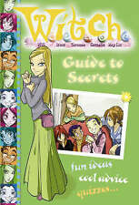 W.i.t.c.h. - Guide to Secrets, Disney, New Book