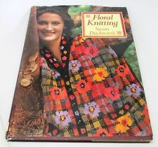 Floral Knitting by Susan Duckworth (1992, Hardcover) Over 20 Original Designs