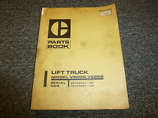 Caterpillar Cat V200B V225B Lift Truck Forklift Parts Catalog Manual 69Y 70Y