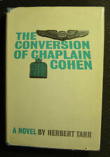 Herbert Tarr: The Conversion of Chaplain Cohen (1963-5th printing) SIGNED