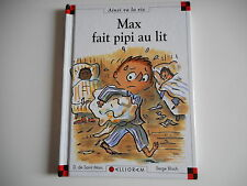 MAX FAIT PIPI AU LIT - D. DE SAINT MARS / S. BLOCH