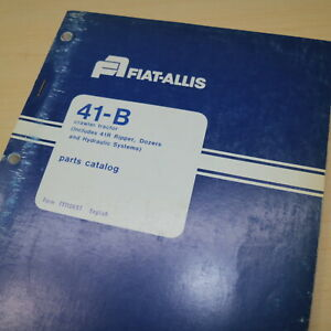 FIAT ALLIS 41-B Crawler Track Loader TRACTOR Parts Manual spare catalog book 41R