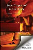 NEW Some Chapters of My Life Story by Henry Clay Morrison