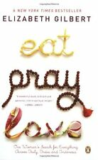 Eat Pray Love 10th-Anniversary Edition: One Woman's Search for Everything Acro,
