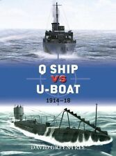 Q Ship vs U-Boat: 1914-18 (Duel), Greentree, David, New, Paperback