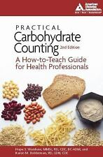 Practical Carbohydrate Counting: A How-to-Teach Guide for Health Professionals