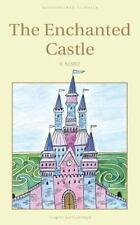 The Enchanted Castle (Wordsworth Children's Classics) (Children's-ExLibrary