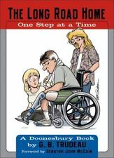 The Long Road Home: One Step at a Time by G. B. Trudeau Ships 1st Class*