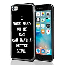 I Work Hard So My Dog Can Have A Better Life For Iphone 7 Case Cover By Atomic M