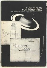 Flight Plan for Tomorrow: The Douglas Story: A Condensed History 1962