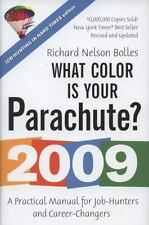 What Color Is Your Parachute? 2009 : A Practical Manual for Job-Hunters and Care