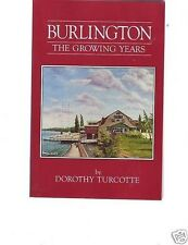 Burlington the Growing Years Ontario Canada
